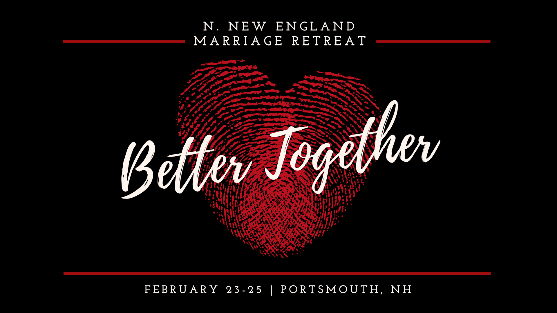 2018 Northern NE Marriage Retreat